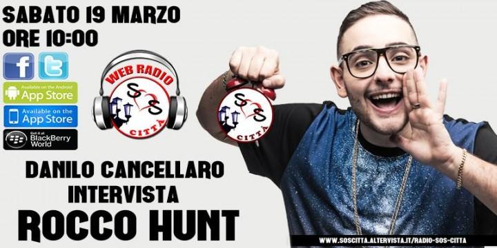 REPLAY: Intervista a ROCCO HUNT