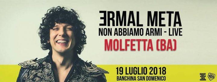 Ermal Meta live a Molfetta 19/07/2018