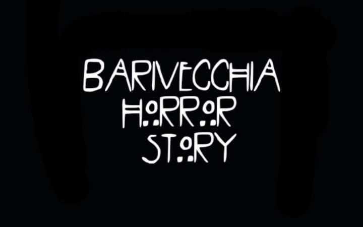 Barivecchia Horror Story