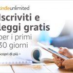 Leggi oltre 1 milione di libri gratis per 30 gg con Amazon Kindle Unlimited!
