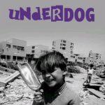 Underdog, nuovo romanzo underground di AN15 negli anni 80 90 00