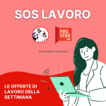 SOS LAVORO: Le offerte della settimana (10/05/2021)